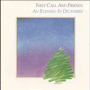 First Call And Friends - An Evening In December download