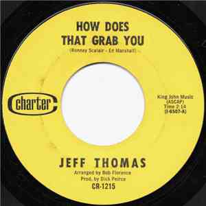 Jeff Thomas  - How Does That Grab You / Till Our Dreams Come True download