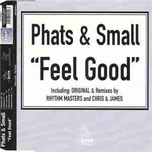 Phats & Small - Feel Good download