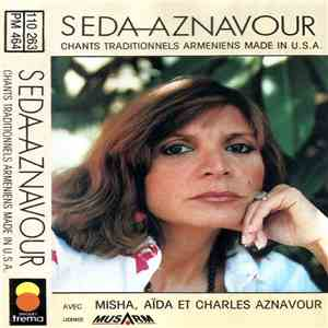 Seda Aznavour - Chants Traditionnels Arméniens Made In U.S.A. download