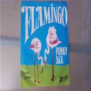 Sunny Jones - Flamingo / Funky Sax download