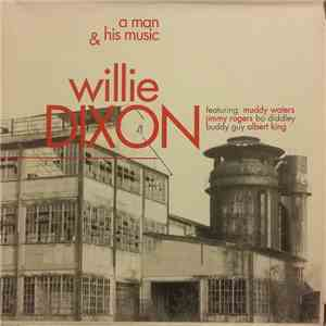 Various - Willie Dixon, A Man & His Music download